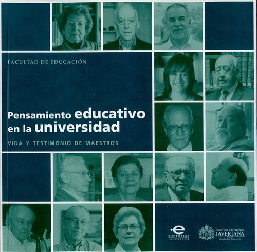 Pensamiento Educativo En La Universidad Vida Y Testimonio De Maestros