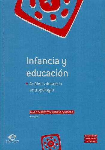 Infancia Y Educacion Analisis Desde La Antropologia