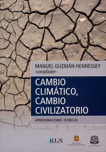 Cambio Climatico Cambio Civilizatorio