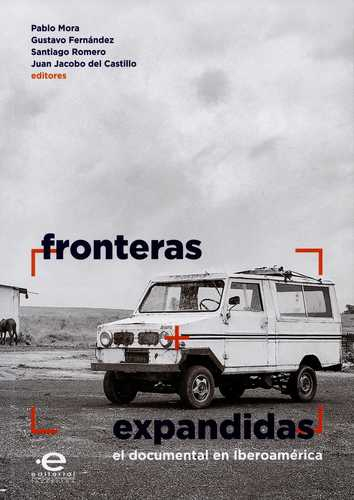 Fronteras Expandidas. El Documental En Iberoamerica