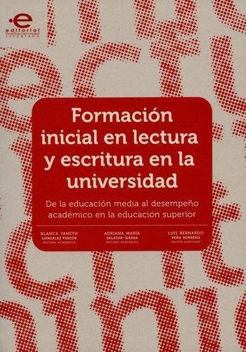 Formacion Inicial En Lectura Y Escritura En La Universidad