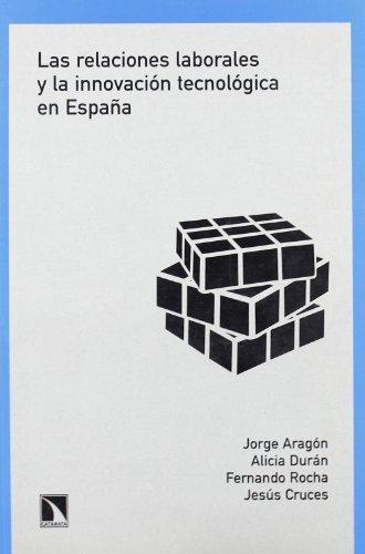 Relaciones Laborales Y La Innovacion Tecnologica En España, Las