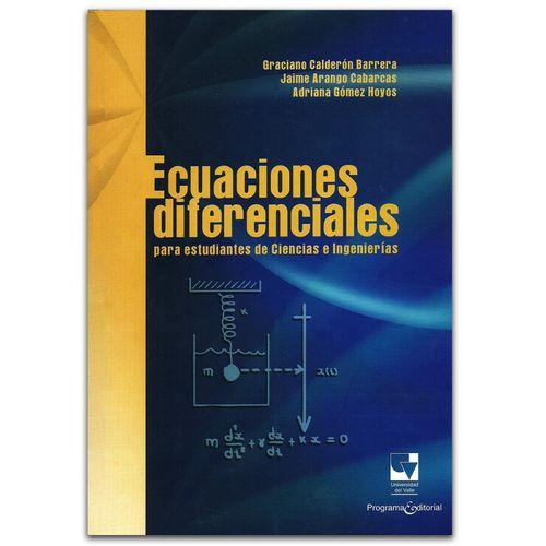 Ecuaciones Diferenciales Para Estudiantes De Ciencias E Ingenierias