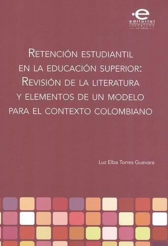 Retencion Estudiantil En La Educacion Superior