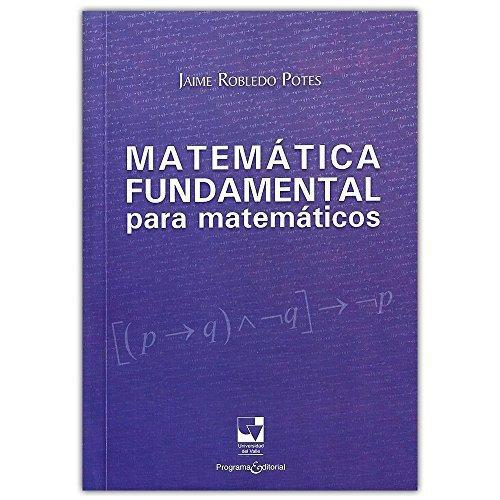 Matematica Fundamental Para Matematicos