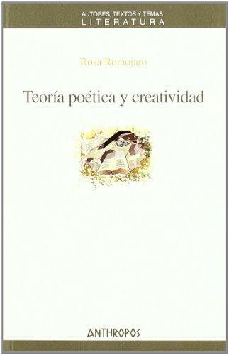 Teoria Poetica Y Creatividad
