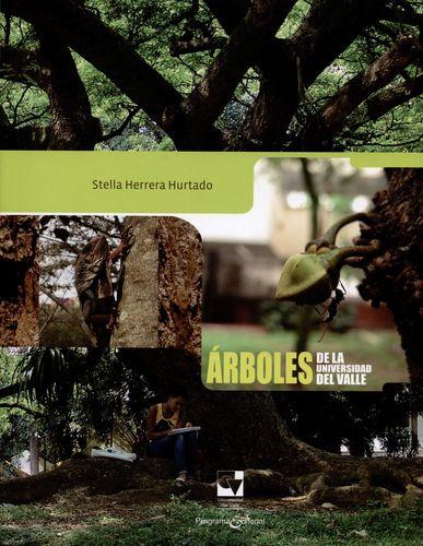 Arboles De La Universidad Del Valle (Rustica)