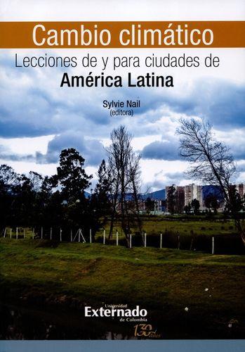 Cambio Climatico Lecciones De Y Para Ciudades De America Latina