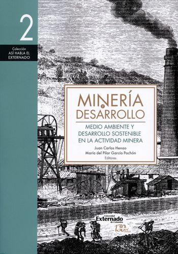 Mineria Y Desarrollo (2) Medio Ambiente Y Desarrollo Sostenible En La Actividad Minera