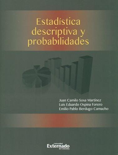 Estadistica Descriptiva Y Probabilidades