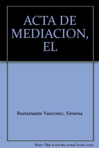 Acta De Meditacion, El