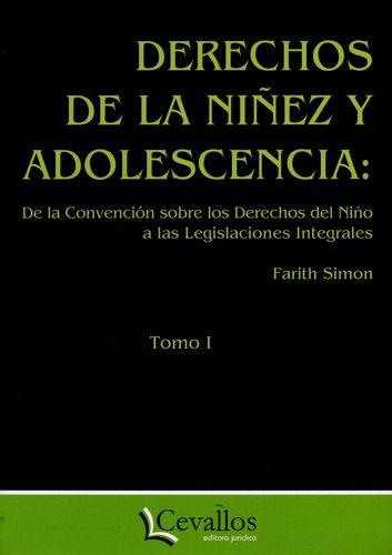 Derechos De La Niñez Y Adolescencia (2 Tomos)