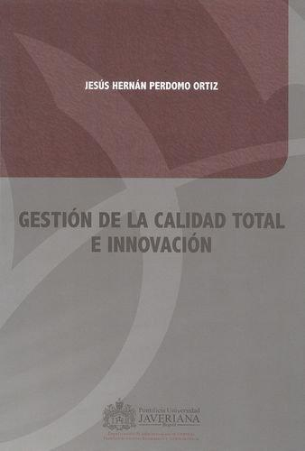 Gestion De La Calidad Total E Innovacion