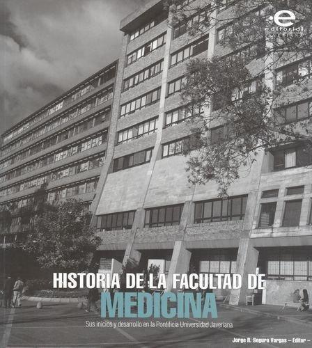 Historia De La Facultad De Medicina