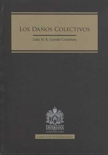 Daños Colectivos, Los