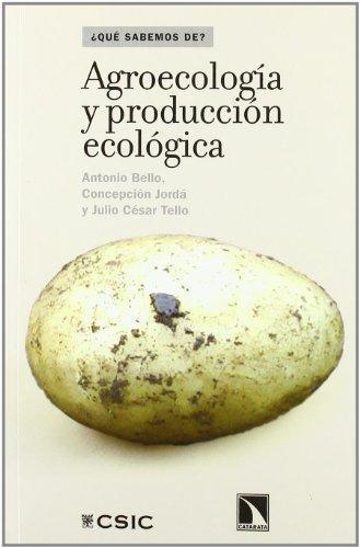 Agroecologia Y Produccion Ecologica