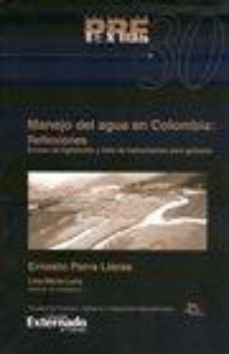 Manejo Del Agua En Colombia Reflexiones