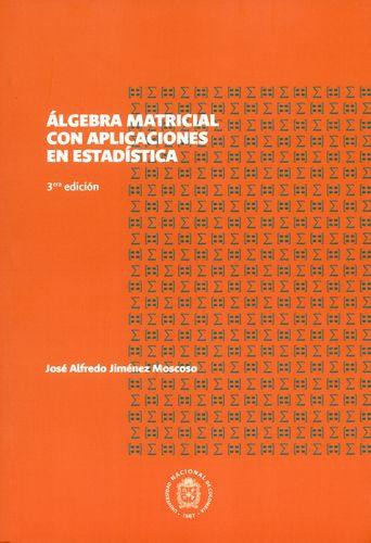 Algebra Matricial Con Aplicaciones En Estadistica