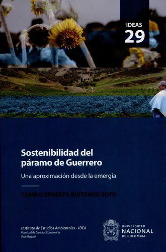 Sostenibilidad Del Paramo De Guerrero. Una Aproximacion Desde La Emergia