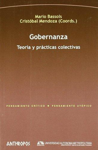 Gobernanza Teoria Y Practicas Colectivas