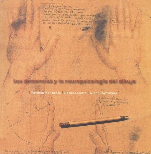 Demencias Y La Neuropsicologia Del Dibujo, Las