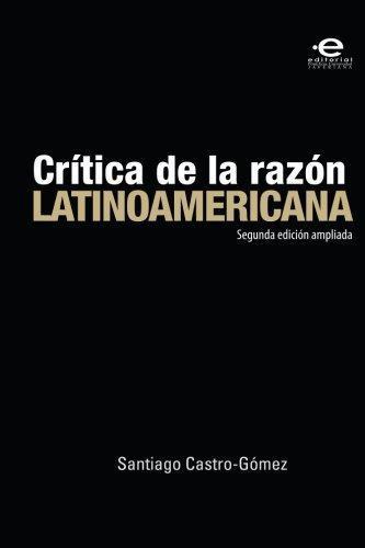 Critica De La Razon Latinoamericana