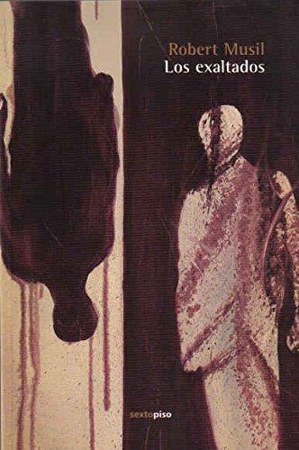 Exaltados. Obra Escenica En Tres Actos, Los