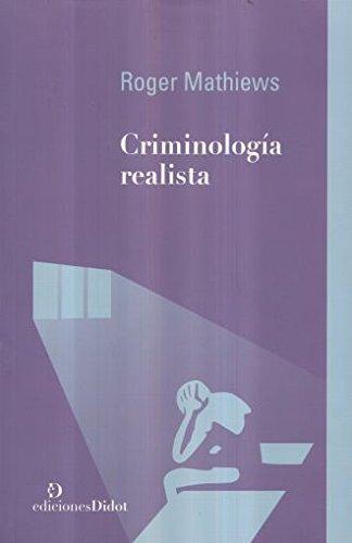 Criminologia Realista