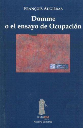 Domme O El Ensayo De Ocupacion