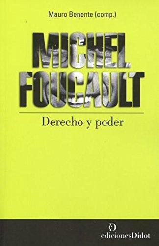 Michel Foucault Derecho Y Poder