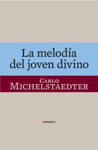 Melodia Del Joven Divino, La