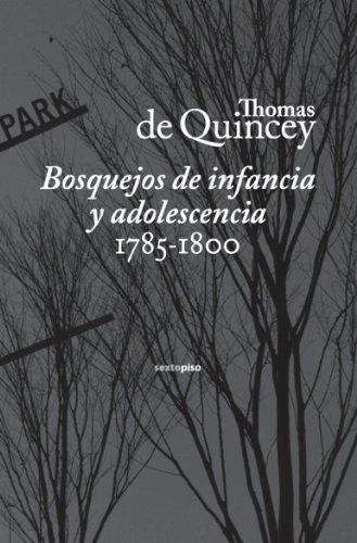 Bosquejos De Infancia Y Adolescencia 1785-1800