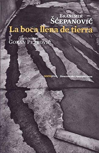 Boca Llena De Tierra, La