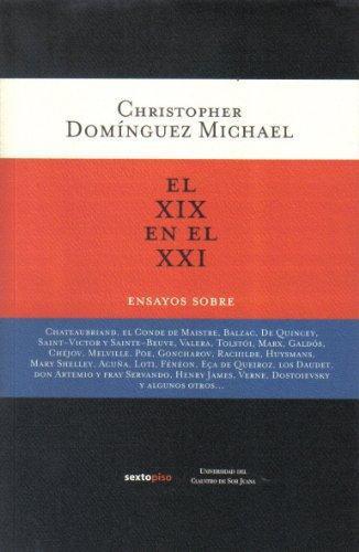 Xix En El Xxi. Ensayos, El